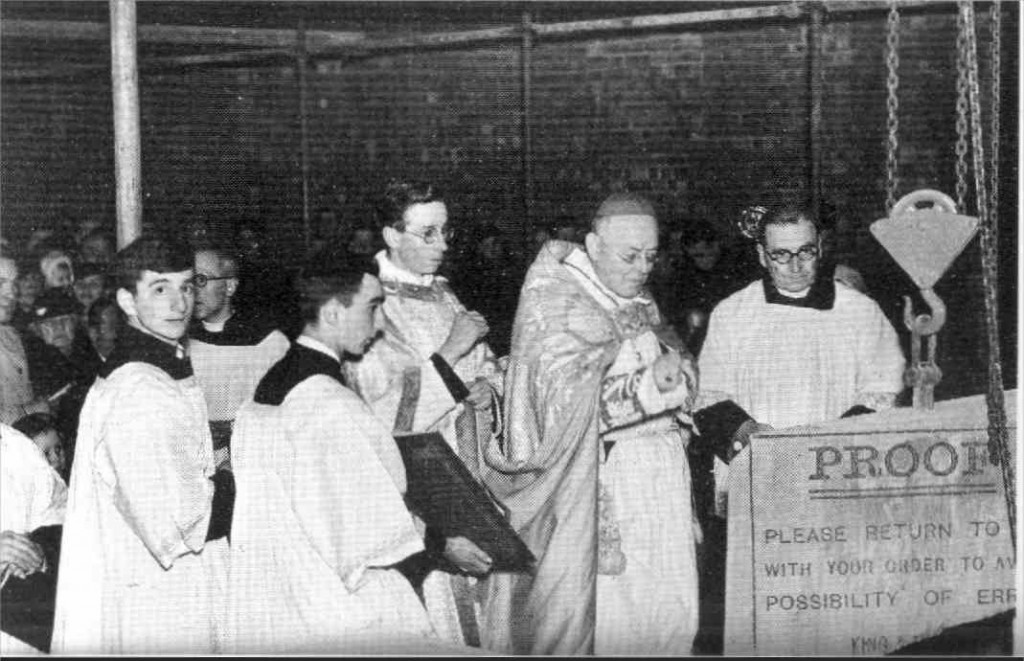 The laying of the foundation stone which can be seen under the present lecturn by Cardinal Hinsley on the Feast of the Annunciation 25th March 1939